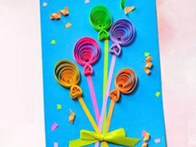 怎么用衍纸气球做教师节贺卡的方法图解