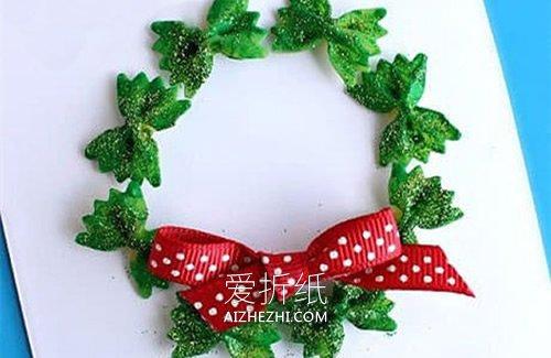 怎么用蝴蝶面做圣诞花环贺卡的方法图解- www.aizhezhi.com